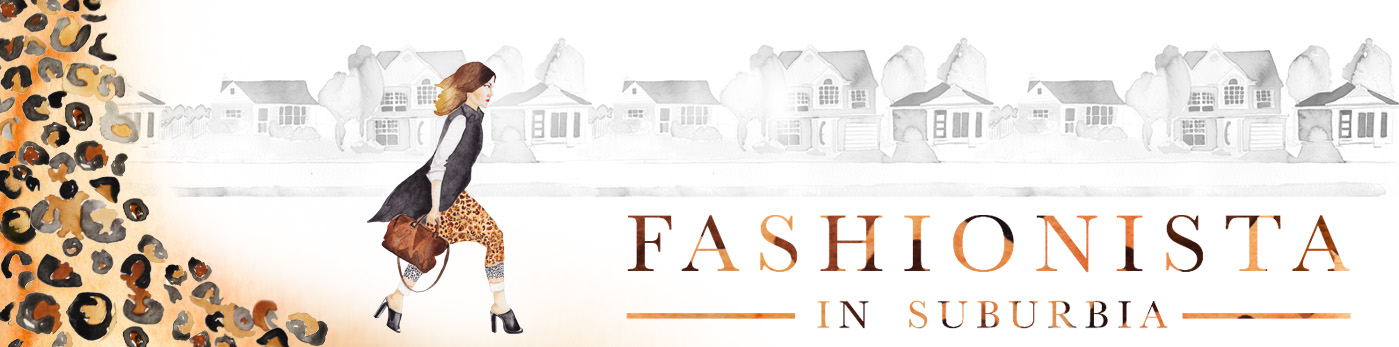 fashionista in suburbia - beauty, fashion and life in the jungles of suburbia
